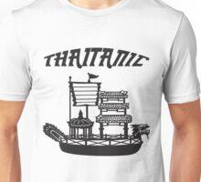 Thaitanic Unisex T-Shirt