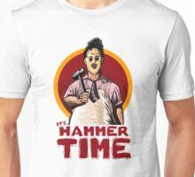 It's Hammer Time Unisex T-Shirt