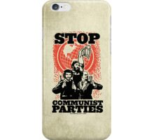 Stop Communist Parties iPhone Case/Skin