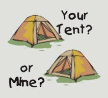 Your Tent Or Mine? by GrandClothing