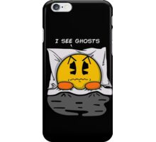 I see ghosts iPhone Case/Skin