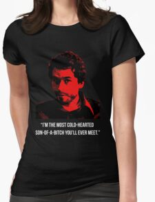 "Ted Bundy - Serial Killer-""Son-of-a-B"" Quote Womens Fitted T-Shirt"