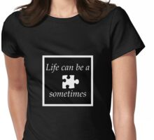 Life can be a puzzle..... Womens Fitted T-Shirt