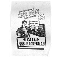 Hackerman hacking bullet wounds Poster