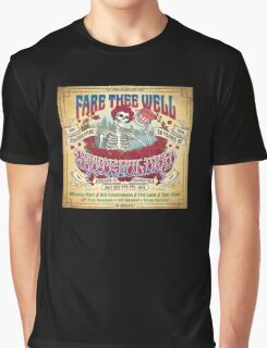 fare thee well - grateful dead Graphic T-Shirt