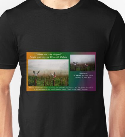 where are the grapes translation card Unisex T-Shirt