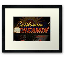 California Creamin'? Framed Print