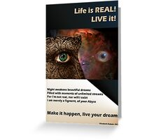 live your dreams! Greeting Card