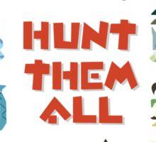 MONSTER HUNTER 4 - HUNT THEM ALL Sticker
