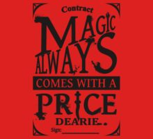 Magic always comes with a price... One Piece - Short Sleeve