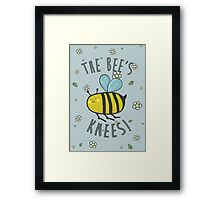 The Bee's Knees! Framed Print