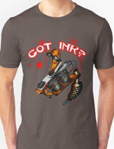 Got Ink? T-Shirt