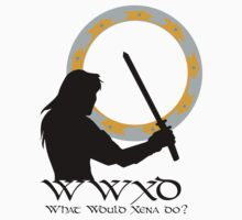What Would Xena Do? T-Shirt