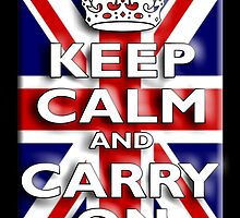 Keep Calm, & Carry On, Union Jack, Flag, Blighty, UK, Be British! by TOM HILL - Designer