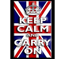 Keep Calm, & Carry On, Union Jack, Flag, Blighty, UK, Be British! Photographic Print