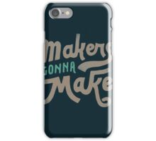 Makers iPhone Case/Skin