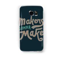 Makers Samsung Galaxy Case/Skin