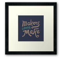 Makers Framed Print