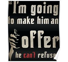 The Godfather MAFIA Quote! Poster