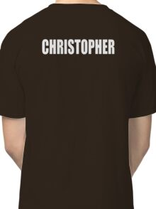 CHRISTOPHER, Topher, Name, Tag, Chris, Kit Classic T-Shirt