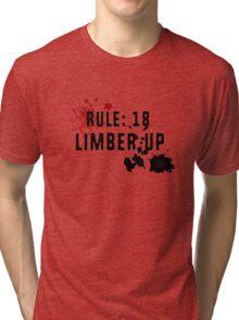 LIMBER UP Tri-blend T-Shirt