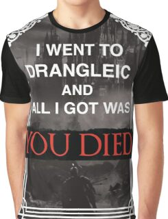 I Went To Drangleic... Graphic T-Shirt