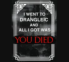 I Went To Drangleic... Unisex T-Shirt