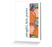 Tasty & Exotic Fruits Greeting Card