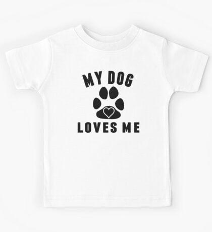My Dog Loves Me Kids Tee