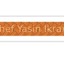 Chef Yasin Ikram Sticker