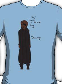 It's always Stark, isn't it? T-Shirt