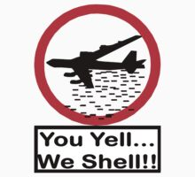 U Yell....We Shell by Stephen Kane