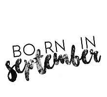 Born in September Photographic Print