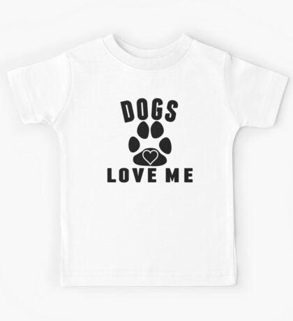 Dogs Love Me Kids Tee