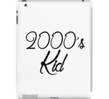 2000's kid iPad Case/Skin