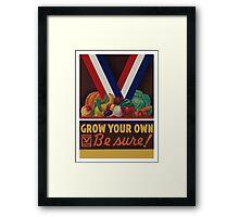 Grow Your Own Framed Print