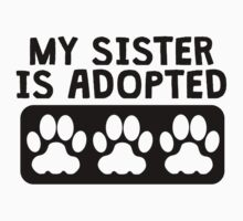 My Sister Is Adopted Kids Tee