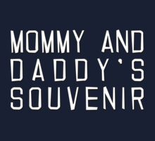 Mommy And Daddy's Souvenir One Piece - Short Sleeve