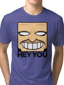 Hey You Tri-blend T-Shirt