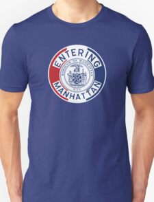 Entering Manhattan Sign, New York City, USA Unisex T-Shirt