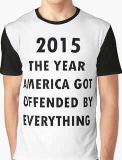 America Offended Graphic T-Shirt