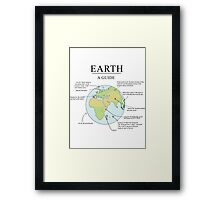 Earth: A Guide (Poster) Framed Print