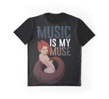 Music is my muse Graphic T-Shirt