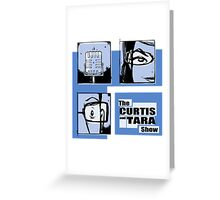 Curtis and Tara Show Blue Period Logo  Greeting Card