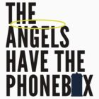 The Angels Have The Phonebox by Nathanthenerd
