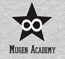 Welcome to Mugen Academy  by Claudia J.