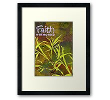 Having Faith Framed Print