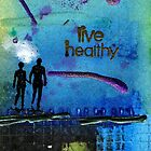 Healthy Living by  Angela L Walker