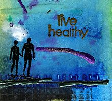 Healthy Living by © Angela L Walker