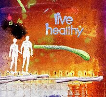 Healthy Living - digital version by © Angela L Walker